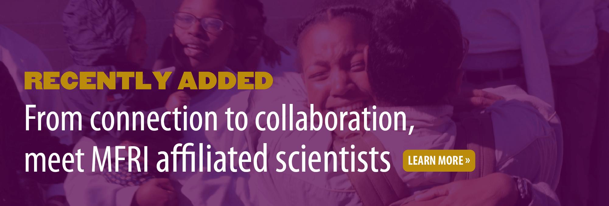 Affiliated scientists spotlight