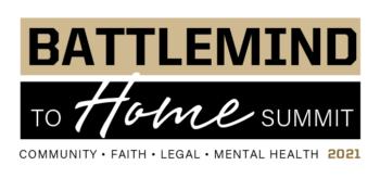 Battlemind to Home Summit Community Faith Legal Mental Health 2021